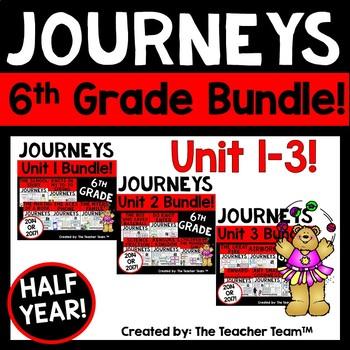 Journeys 6th Grade Unit 1-3 Half Year Bundle Supplemental Materials 2014 or 2017