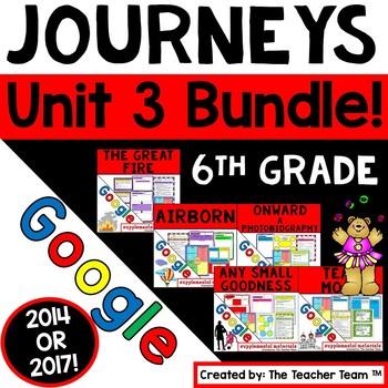 Journeys 6th Grade Unit 3 Google Bundle   2014 or 2017   Distance Learning
