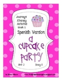 Journeys® A Cupcake Party *SPANISH* Literacy Activities- Grade 1