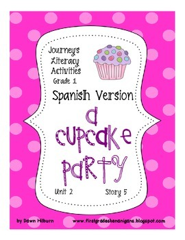 Journeys® A Cupcake Party *SPANISH* Literacy Activities- Grade 1