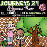 Journeys A Tree is a Plant 24 A Supplemental Unit