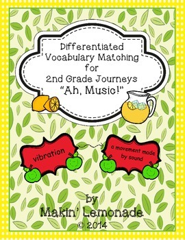 "Journeys: ""Ah, Music!"" Differentiated Vocabulary Match Game"