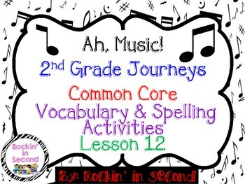 Journeys Ah! Music! Lesson 12 Spelling & Vocabulary Activities