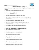 Journeys Aligned-Unit 4 Grammar Test