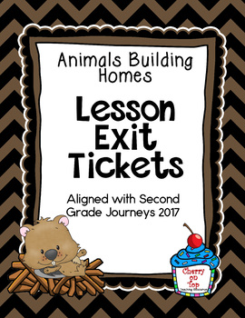 Journeys Animals Building Homes Exit Tickets