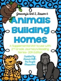 Journeys- Animals Building Homes Supplemental Unit {Unit 2: Lesson 6}