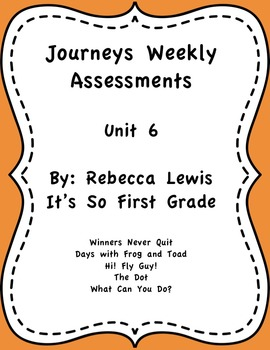 Journeys Assessments Unit 6 Bundle