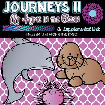 Journeys: At Home in the Ocean 11...A Supplemental Unit
