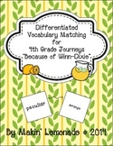 """Journeys: """"Because of Winn-Dixie"""" Differentiated Vocabulary Match Game"""