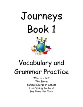 Journeys Book 1- Vocab and Grammar