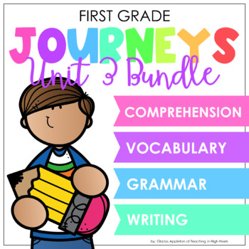 Journeys Unit 3 Bundle