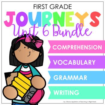 Journeys Unit 6 Bundle
