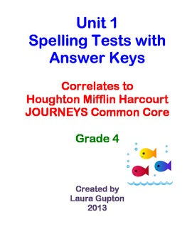 Journeys CC Unit 1 Spelling Tests BUNDLE Grade 4