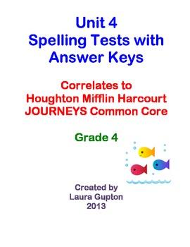 Journeys CC Unit 4 Spelling Tests BUNDLE Grade 4