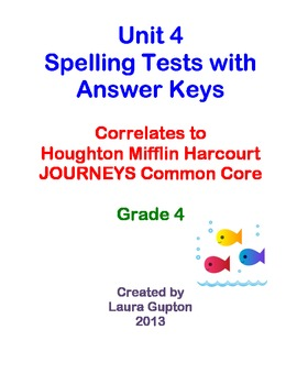 Journeys CC Unit 4 Spelling Tests BUNDLE Grade 4