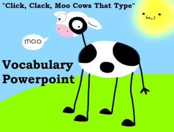 """Journeys """"Click, Clack, Moo Cows That Type"""" Vocabulary"""