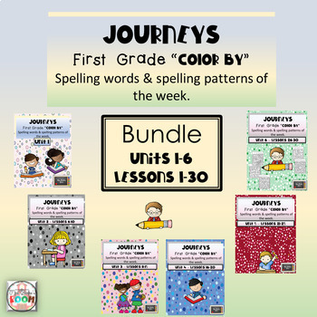 Journeys - Color By Spelling Words First Grade Bundle Units 1- 6,  Lessons 1-30