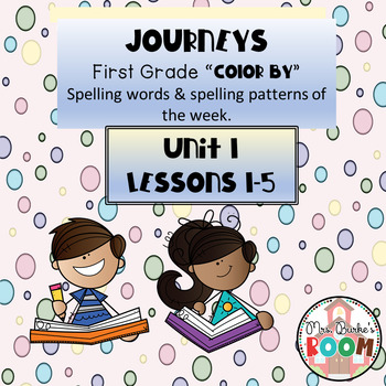 Journeys - Color By Spelling Words First Grade Unit 1