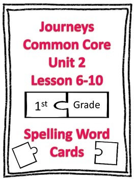 Journeys Common Core 1st Grade Spelling Cards