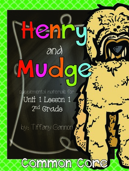 Journeys 2nd Grade Unit 1 Lesson 1 Henry and Mudge