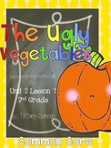 Journeys Common Core 2nd Grade Unit 2 Lesson 7 The Ugly Vegetables