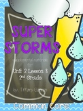 Journeys Common Core 2nd Grade Unit 2 Lesson 8 Super Storms
