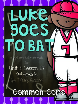 Journeys Common Core 2nd Grade Unit 4 Lesson 17 Luke Goes to Bat