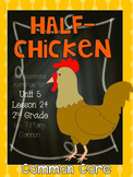 Journeys Common Core 2nd Grade Unit 5 Lesson 24 Half-Chicken