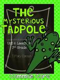 Journeys Common Core 2nd Grade Unit 6 Lesson 26 The Mysterious Tadpole
