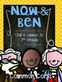 Journeys Common Core 2nd Grade Unit 6 Lesson 30 Now & Ben