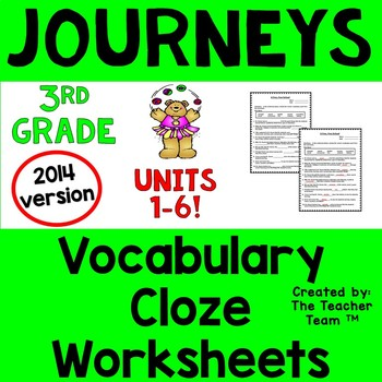 Journeys 3rd Grade CLOZE Fill in the Blanks Worksheets Ful