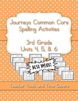 Journeys 3rd Grade Spelling Activities - Centers or Homework - Units 4, 5, 6