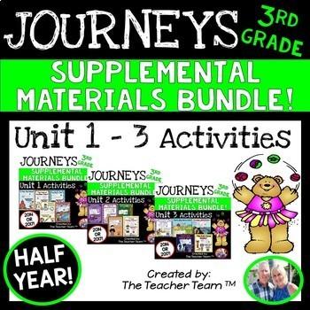 Journeys 3rd Grade Unit 1-3 Half Year Bundle Supplemental Materials 2014 or 2017