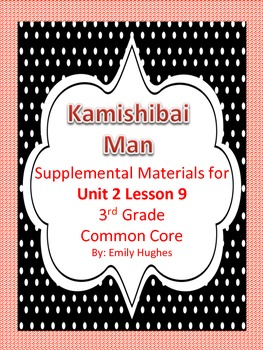 Journeys Common Core 3rd Grade Unit 2 Lesson 9 Kamishibai Man