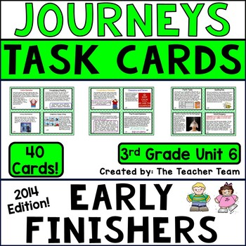Journeys 3rd Grade Unit 6 Early Finishers Task Cards 2014