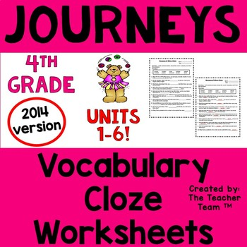 Journeys 4th Grade CLOZE Fill in the Blank Worksheets 2014 Full Year