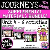 Journeys 4th Grade Unit 4-6 Half Year Bundle Supplemental Materials 2014 or 2017