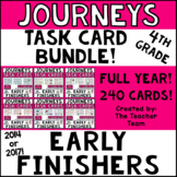 Journeys 4th Grade Early Finishers Task Cards Year Bundle   2014 or 2017