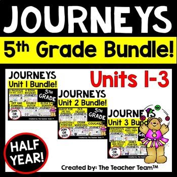 Journeys 5th Grade Unit 1-2-3 Half Year Bundle 2014 Edition