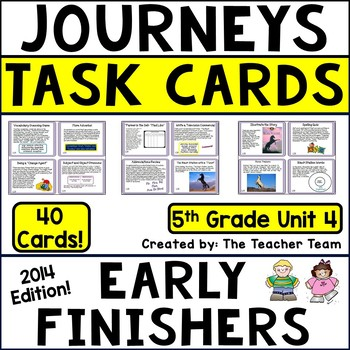 Journeys 5th Grade Unit 4 Early Finishers Task Cards 2014