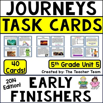 Journeys 5th Grade Unit 5 Early Finishers Task Cards 2014