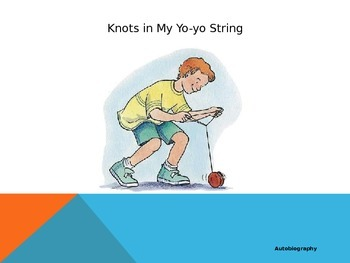 Journeys Common Core 6th Grade Reading Unit 1: Story 2 Knots in my Yo-yo String