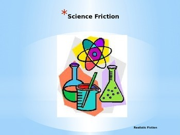 Journeys Common Core 6th Grade Reading Unit 2 Story 3 Science Friction