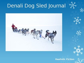 Journeys Common Core 6th Grade Reading Unit 6 Story 2 Denali Dog Sled Journal