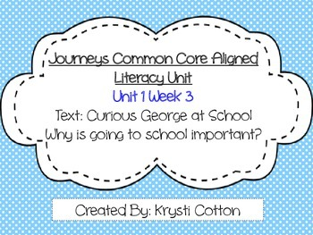 Journeys Common Core Aligned Literacy Unit Unit 1 Week 3--First Grade