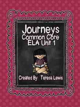 Journeys Common Core ELA Unit 1