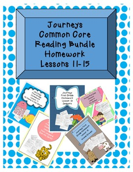 Journeys Common Core First Grade Homework Bundle Lessons 11-15