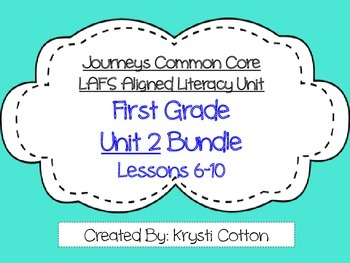 Journeys Common Core First Grade Unit 2 LAFS Aligned Literacy BUNDLE
