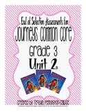 Journeys Common Core - Grade 3 Assessments - Unit 2