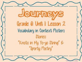 Journeys Common Core: Grade 6: Unit 1: Lesson 2 Vocabulary in Context Posters